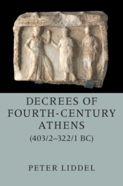 Decrees of Fourth-Century Athens (403/2–322/1 BC)
