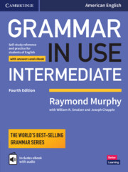 Grammar in Use Intermediate Student's Book with Answers and Interactive eBook