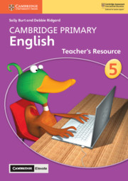 Cambridge Primary English Stage 5 Teacher's Resource with Cambridge Elevate