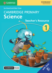 Cambridge Primary Science Stage 1 Teacher's Resource with Cambridge Elevate