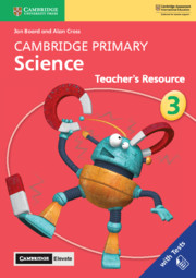 Cambridge Primary Science Stage 3 Teacher's Resource with Cambridge Elevate