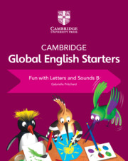 Cambridge Global English Starters Fun with Letters and Sounds B