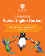 Cambridge Global English Starters Fun with Letters and Sounds C