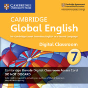 Cambridge Global English Stage 7 Cambridge Elevate Digital Classroom Access Card (1 Year)