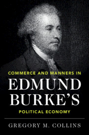Commerce and Manners in Edmund Burke's Political Economy</I>