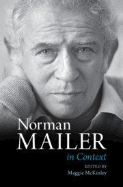 Norman Mailer in Context