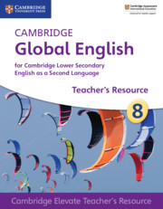 Cambridge Global English Stage 8 Cambridge Elevate Teacher's Resource