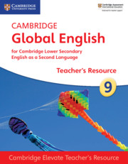 Cambridge Global English Stage 9 Cambridge Elevate Teacher's Resource
