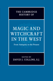The Cambridge History Of Magic And Witchcraft In The West
