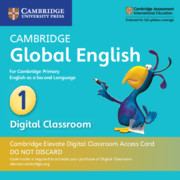 Cambridge Global English Stage 1 Cambridge Elevate Digital Classroom Access Card (1 Year)