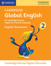 Cambridge Global English Stage 2 Cambridge Elevate Digital Classroom (1 Year)