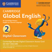 Cambridge Global English Stage 2 Cambridge Elevate Digital Classroom Access Card (1 Year)