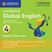 Cambridge Global English Stage 4 Cambridge Elevate Digital Classroom Access Card (1 Year)