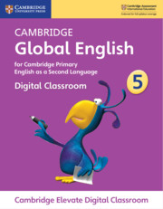 Cambridge Global English Stage 5 Cambridge Elevate Digital Classroom (1 Year)