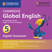Cambridge Global English Stage 5 Cambridge Elevate Digital Classroom Access Card (1 Year)