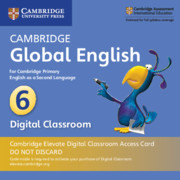 Cambridge Global English Stage 6 Cambridge Elevate Digital Classroom Access Card (1 Year)