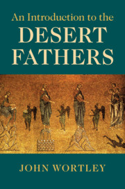 An Introduction to the Desert Fathers