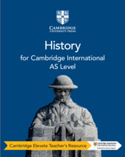 Cambridge International AS Level History Cambridge Elevate Teacher's Resource