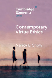 Contemporary Virtue Ethics
