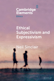 Ethical Subjectivism and Expressivism