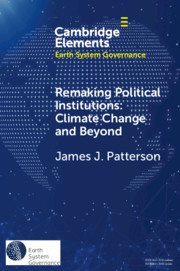 Remaking Political Institutions: Climate Change and Beyond