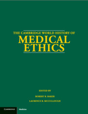 The Cambridge World History of Medical Ethics