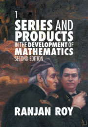 Series and Products in the Development of Mathematics