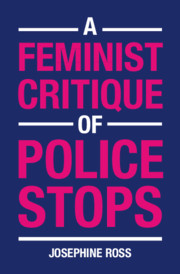A Feminist Critique of Police Stops