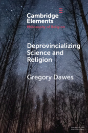 Deprovincializing Science and Religion