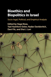Bioethics and Biopolitics in Israel