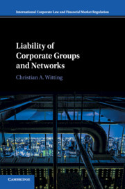 Liability of Corporate Groups and Networks by Christian A