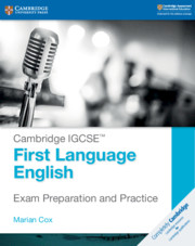 Cambridge IGCSE™ First Language English Exam Preparation and Practice