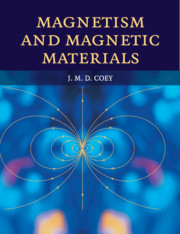 Magnetism and Magnetic Materials by J  M  D  Coey