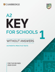A2 Key for Schools 1 for the Revised 2020 Exam