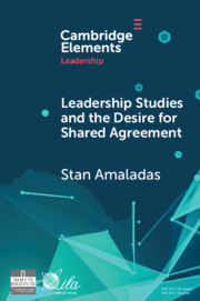 Leadership Studies and the Desire for Shared Agreement