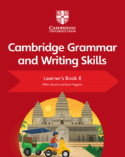 Cambridge Grammar and Writing Skills Learner's Book 8