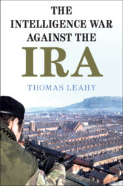 The Intelligence War against the IRA