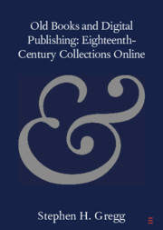 Old Books and Digital Publishing: Eighteenth-Century Collections Online