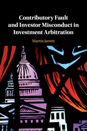 Contributory Fault and Investor Misconduct in Investment Arbitration