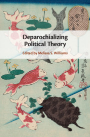 Deparochializing Political Theory
