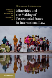 Minorities and the Making of Postcolonial States in International Law