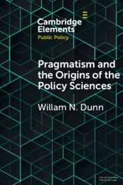 Pragmatism and the Origins of the Policy Sciences