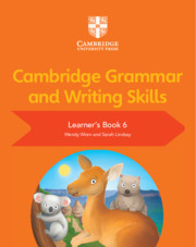 Cambridge Grammar and Writing Skills Learner's Book 6
