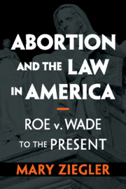 Abortion and the Law in America