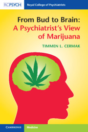 From Bud to Brain: A Psychiatrist's View of Marijuana