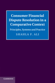 Consumer Financial Dispute Resolution in a Comparative Context