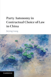 Party Autonomy in Contractual Choice of Law in China
