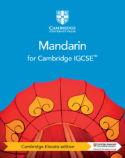 Cambridge IGCSE™ Mandarin Coursebook Cambridge Elevate edition (2 Years)