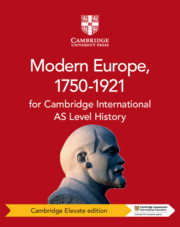 Cambridge International AS Level History Modern Europe, 1750–1921 Cambridge Elevate Edition (1 Year)