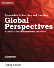 Approaches to Learning and Teaching Global Perspectives Cambridge Elevate Edition